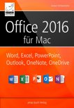 Microsoft Office 2016 für den Mac: Word, Excel, PowerPoint, Outlook, OneNote und OneDrive