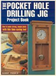 The Pocket Hole Drilling Jig Project Book