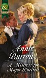 A Mistress for Major Bartlett (Mills & Boon Historical) (Brides of Waterloo - Book 2)
