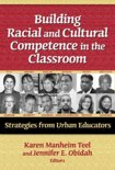 Building Racial and Cultural Competence in the Classroom