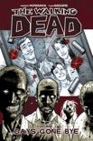 The Walking Dead - Vol. 1: Days Gone Bye