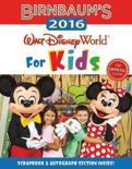 Birnbaum's 2016 Walt Disney World for Kids