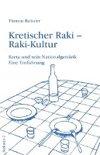 Thomas Balistier - Kretischer Raki - Raki-Kultur
