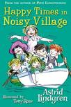 Happy Times in Noisy Village