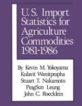 United States Import Statistics for Agricultural Commodities, 1981-86