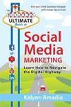 The Boomer S Ultimate Guide to Social Media Marketing: Learn How to Navigate the Digital Highway