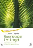 Deepak Chopra - Grow Younger, Live Longer