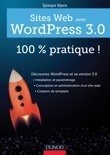 Sites web avec WordPress 3.0 : 100 % pratique !