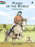 Ponies of the World Colouring Book