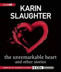 The Unremarkable Heart, and Other Stories