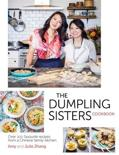 The Dumpling Sisters Cookbook