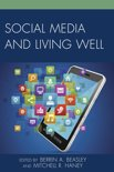 Social Media and Living Well