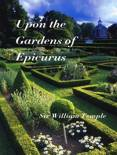 Upon The Gardens Of Epicurus