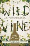 The Wild Vine - Todd Kliman