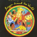 Putumayo Presents: Reggae Around The World