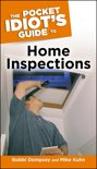 The Pocket Idiot's Guide to Home Inspections