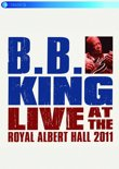 Bb King - Live At The Royal Albert Hall 2011