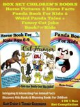 Box Set Children's Books: Horse Pictures & Horse Facts - Panda Book For Kids & Weird Panda Tales + Funny Cat Joke Book For Kids