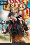 Bioshock: Infinite - Strategy Guide
