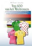 Top 100 van het wielrennen<br>Wilfred Luijck