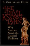 The Devil Knows Latin