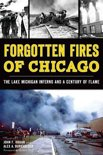 Forgotten Fires of Chicago