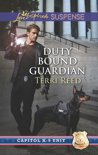 Duty Bound Guardian (Mills & Boon Love Inspired Suspense) (Capitol K-9 Unit - Book 2)