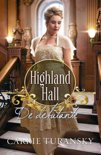 HIGHLAND HALL - DE DEBUTANTE