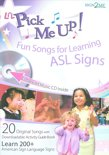 Li'l Pick Me Up!: Fun Songs For Learning ASL Signs