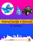 Riddles Series 4 (School)