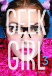 Geek Girl - Tome 3