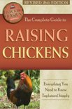 The Complete Guide to Raising Chickens