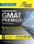 Cracking the GMAT Premium Edition, 2016
