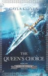 The Queen's Choice (Heirs of Chrior - Book 1)