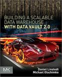 Building a Scalable Data Warehouse with Data Vault 2.0