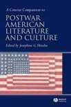 A Concise Companion To Postwar American Literature And Culture