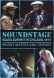 Muddy Waters And Friends - Soundstage: Blues Summit Chica