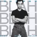 Blah Blah Blah (Reissue Limited Edition)