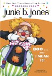 Junie B. Jones: BOO...and I MEAN It! (Junie B. Jones)