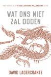 Wat ons niet zal doden - Millennium 4 (ebook)