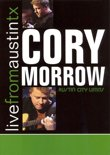 Cory Morrow - Live From Austin Texas