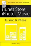 iTunes Store, iPhoto, iMovie für iPad & iPhone