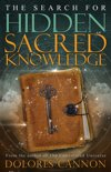 The Search for Sacred Hidden Knowledge