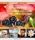 Bewuster en beter fotograferen met een Canon EOS 1200D, EOS 100D en EOS 700D