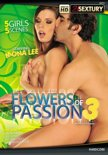 Flowers Of Passion 3