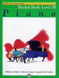 Alfred's Basic Piano Library Recital Book, Bk 1b
