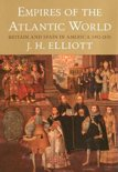 Empires of the Atlantic World: Britain and Spain in America 1492-1830
