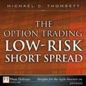The Option Trading Low-Risk Short Spread