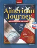 The American Journey: Reconstruction To The Present