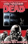 The Walking Dead - Vol. 23: Whispers Into Screams